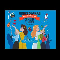 Libro Venozolanas que Soñaron con Cambiar el Mundo